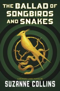 Hunger Games Prequel - The Ballad of Songbirds and Snakes