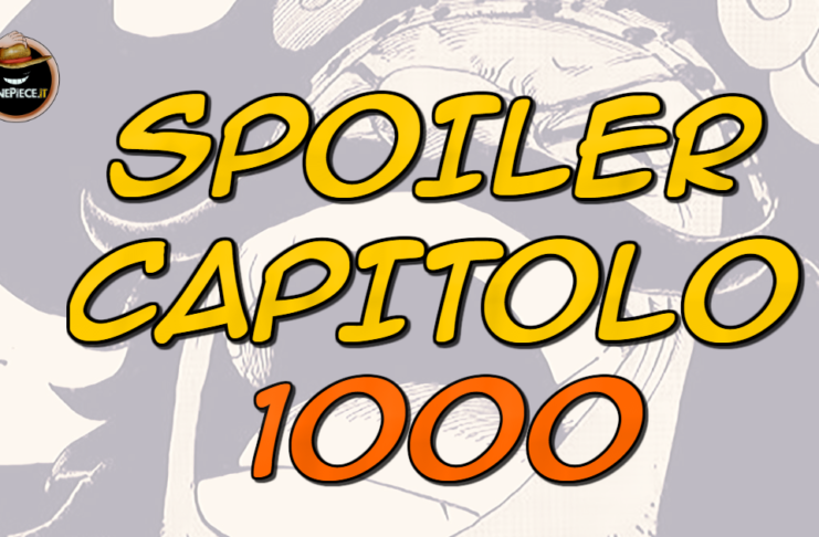 one piece spoiler capitolo 1000